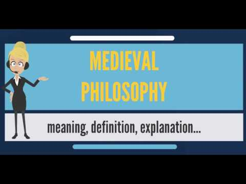 What is MEDIEVAL PHILOSOPHY? What does MEDIEVAL PHILOSOPHY mean? MEDIEVAL PHILOSOPHY meaning