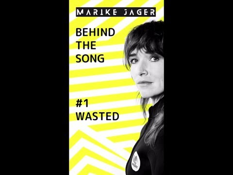 MARIKE JAGER - Behind The Song #1: Wasted Mp3