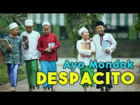 DESPACITO VERSI SANTRI - AYO MONDOK  WITH LIRIK Ala (Menara Band)