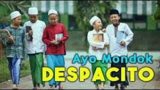 Gambar cover DESPACITO VERSI SANTRI - AYO MONDOK  WITH LIRIK ala (Menara Band)