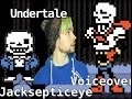 Undertale Jacksepticeye Voiceover - Meeting Sans And Papyrus