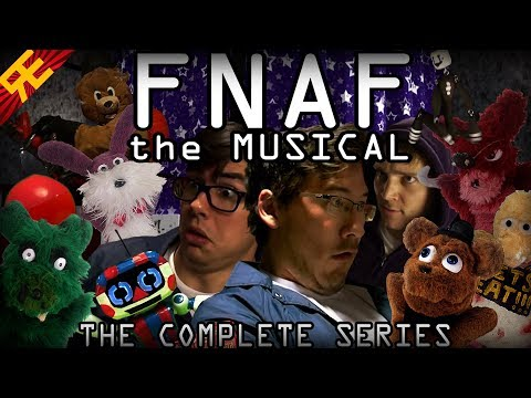 FNAF The Musical SUPERCUT - The Complete Series (feat. Markiplier, Nathan Sharp, & MatPat)