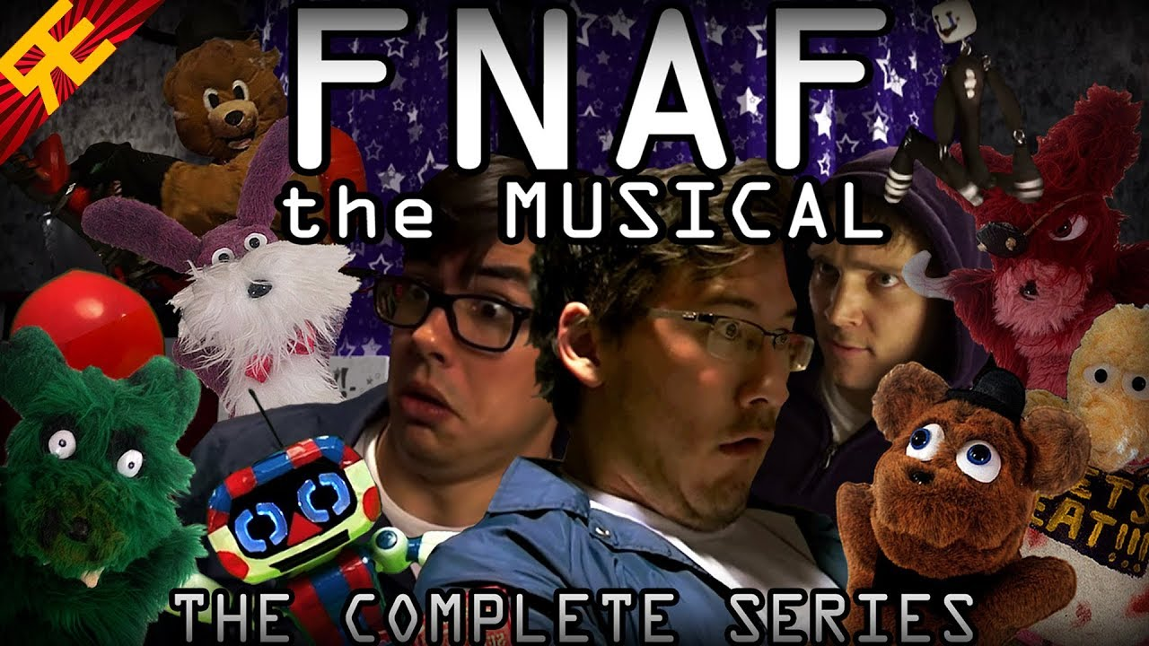 FNAF The Musical -The Complete Series (Live Action feat  Markiplier, Nathan  Sharp, & MatPat)