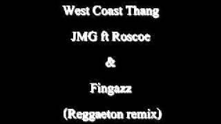 West Coast Thang / JMG ft Roscoe & Fingazz (Reggae