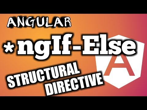 Angular Tutorial: Master in  NgIf-Else Structural Directive In-depth thumbnail