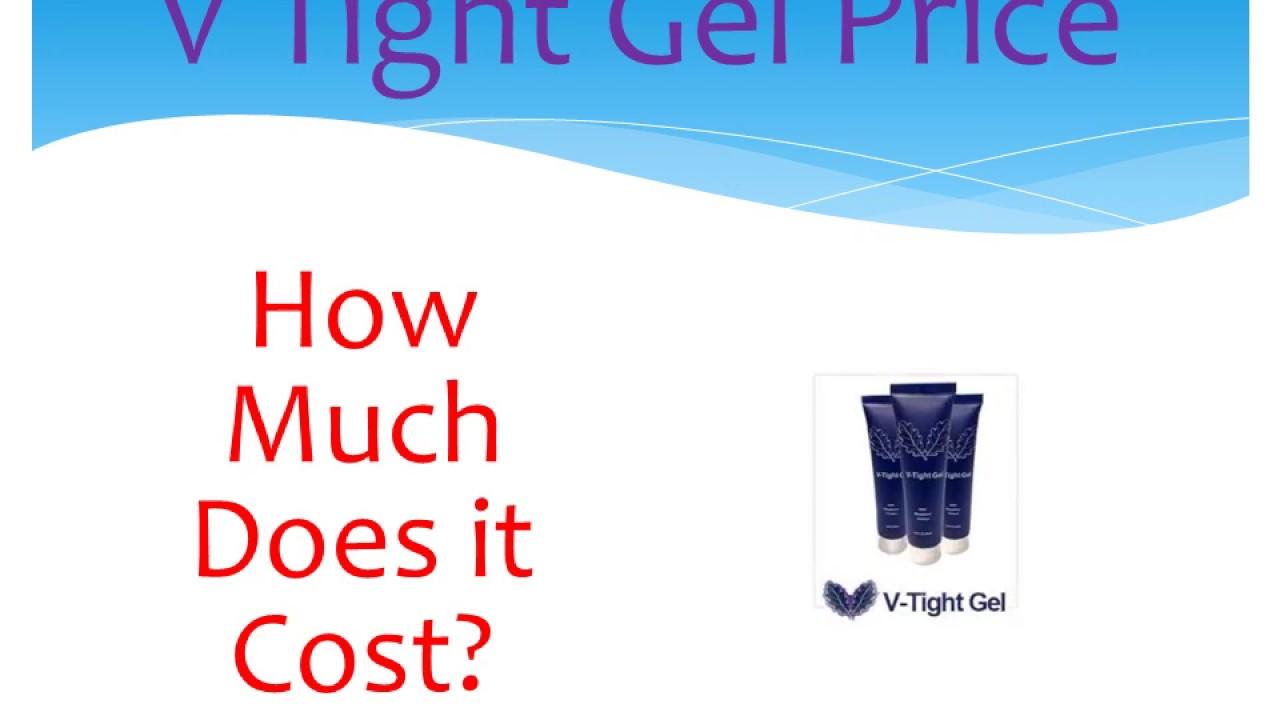 V Tight Gel Price Youtube