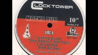 Glen Adams & Rick Fraser / Brad All Stars - Looking Dread / Dread Dub