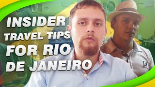Insider Travel Tips for Rio de Janeiro