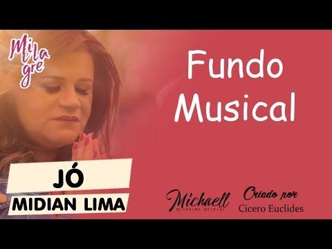 Jó Midian Lima - Fundo Musical - Lançamentos 2017/2018 NOVO - ORIGINAL