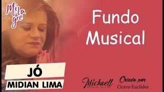 Baixar Jó Midian Lima - Fundo Musical - Lançamentos 2017/2018 NOVO - ORIGINAL