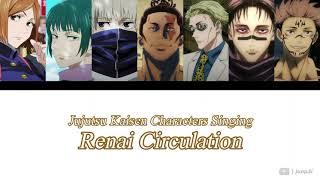 Download lagu Jujutsu Kaisen Characters tried to sing Renai Circulation 【呪術廻戦】「恋愛サーキュレーション」歌ってみた 【声真似】