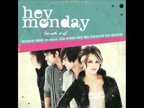 Hey Monday - Mr. Pushover (Full