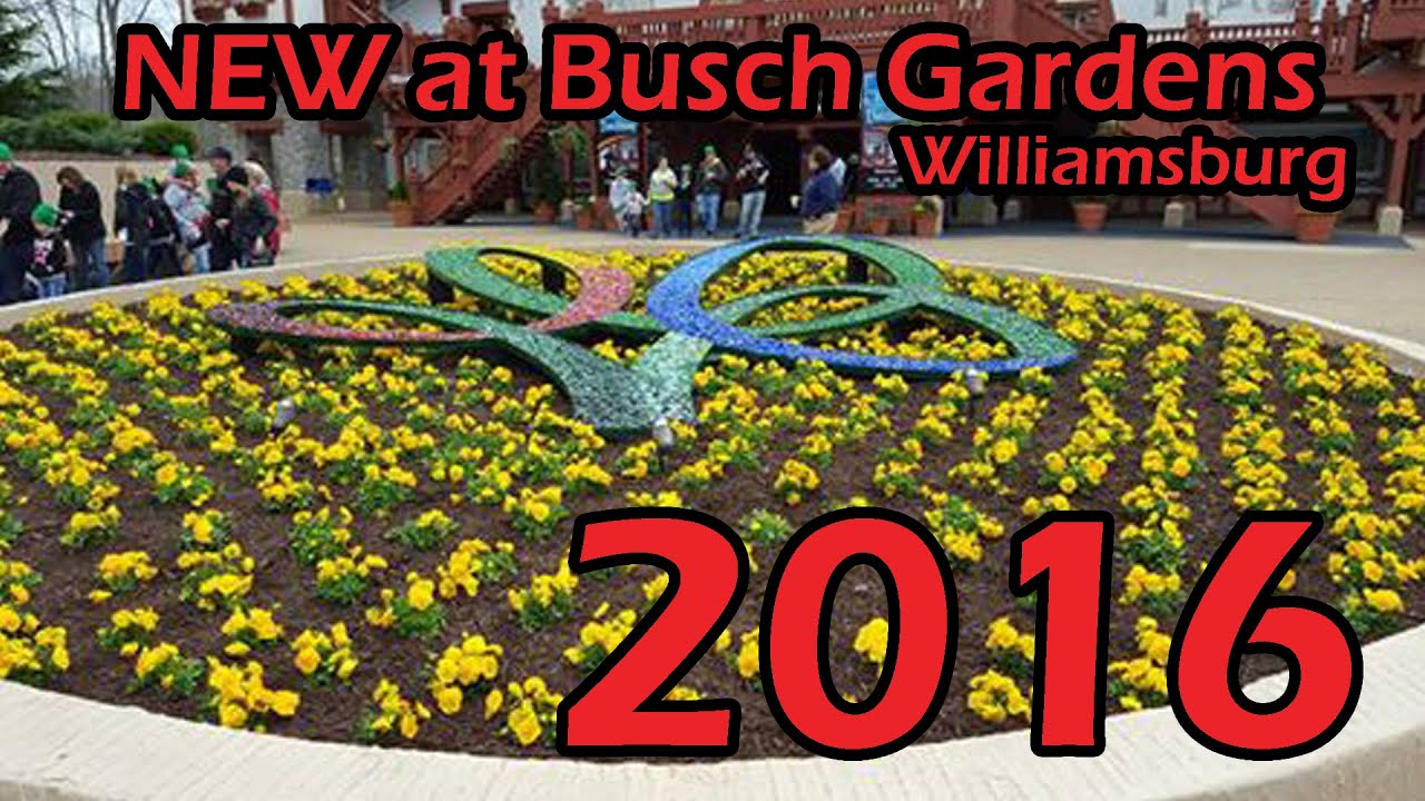 New at Busch Gardens Williamsburg 2016 YouTube