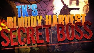 Tk's Bloody Harvest | SECRET BOSS!!!! Clark the Combusted Cryptkeeper (Borderlands 2 Gameplay)