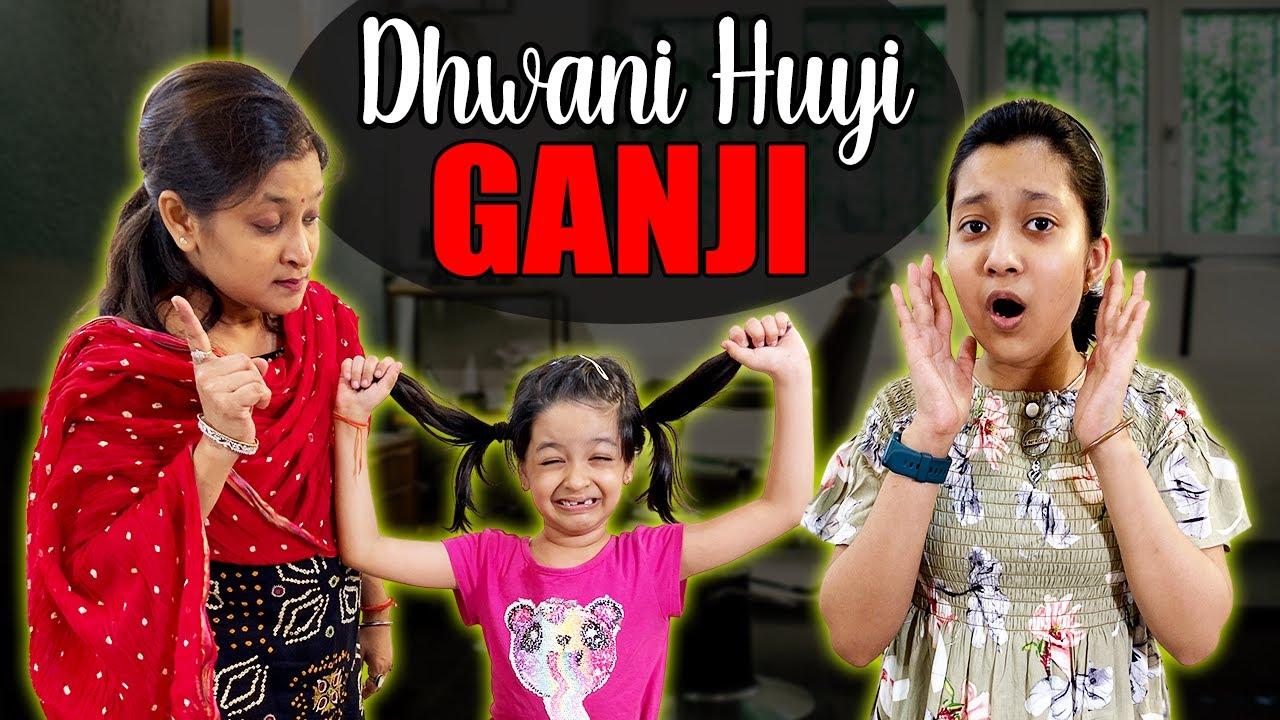 Dhwani Huyi Ganji | Comedy Story | Family Short Movie | Hindi Moral Story | Cute Sisters