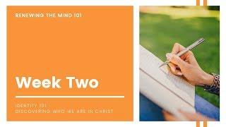Week 2 - Identity 101