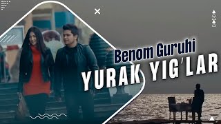 Benom - Yurak yig