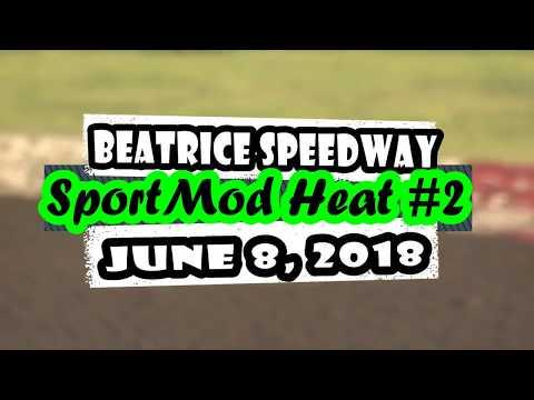 06/08/2018 Beatrice Speedway SportMod Heat #2