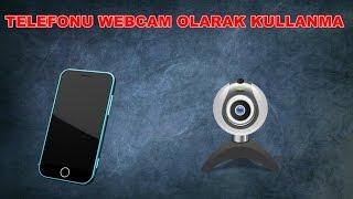 Telefon Kamerasını Webcam Yapma !