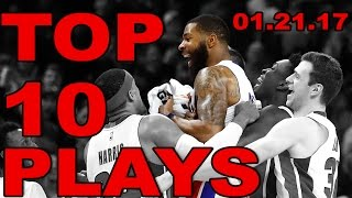 Top 10 NBA Plays of the Night | 01.21.17