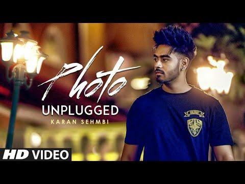 Photo Karan Sehmbi Unplugged Full video   Latest Punjabi Song 2016