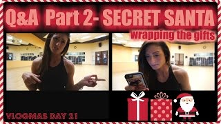 VLOGMAS DAY 21   PERSONAL/FITNESS Q&A PART 2, WRAPPING SECRET SANTA PRESENTS!