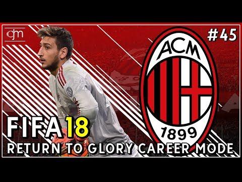 FIFA 18 AC Milan Career Mode: Rossoneri Akhirnya Kembali Bermain Di Liga Champions UEFA #45
