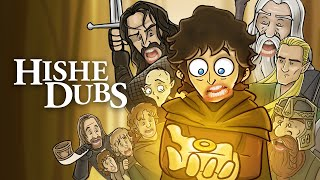 HISHE Dubs - Lord of the Rings (Fellowship) (Comedy Recap)