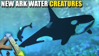 NEW ARK WATER CREATURES | ARK SURVIVAL EVOLVED [ADDITIONAL CREATURES]