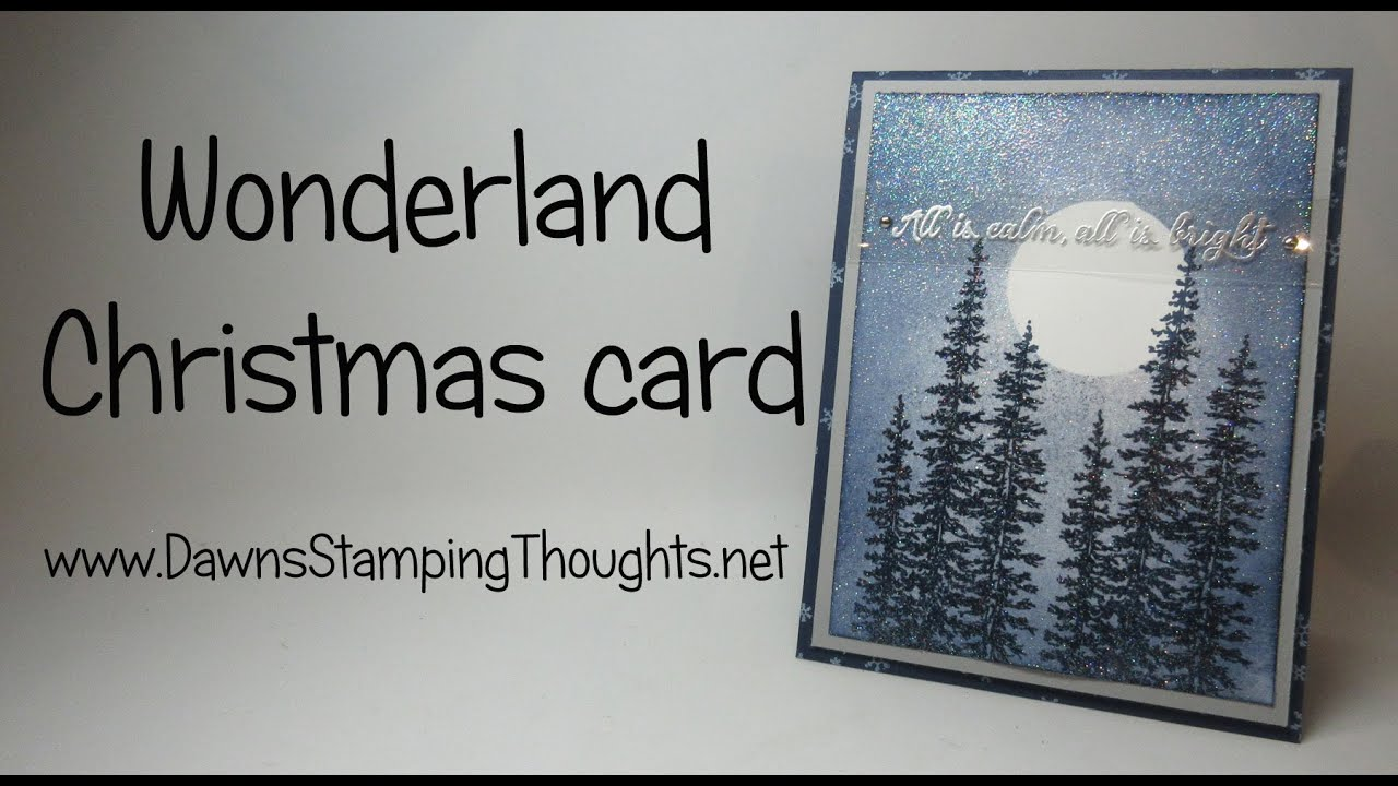 Christmas Card Featuring Wonderland Stamp Set From Stamp