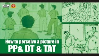 How to perceive a picture in PPDT & TAT