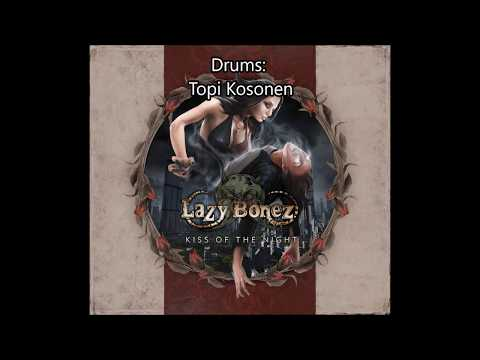 LAZY BONEZ - Kiss of the Night Mp3