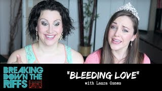 """Breaking Down The Riffs w/ Natalie Weiss - """"Bleeding Love"""" with Laura Osnes (Ep.28)"""