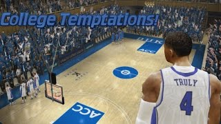 NCAA Basketball 10 - MyCareer - College Temptations! - Truly Bangin