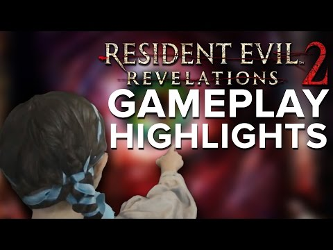 Three Women and a Barry - Resident Evil Revelations 2 Gameplay Highlights