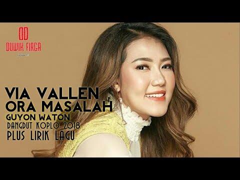 Via Vallen - Ora Masalah ( Dangdut Koplonya Indonesia 2018 )