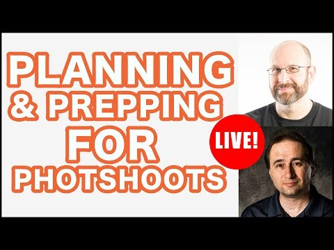 Recorded Live: Planning & Preparing For A Successful Photoshoot