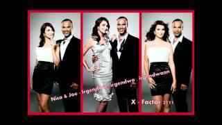 X Factor 2011 : Nica & Joe - Irgendwie, irgendwo , irgendwann (live)