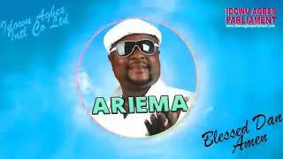 BLESSED DAN AMEN - ARIEMA [BENIN MUSIC]
