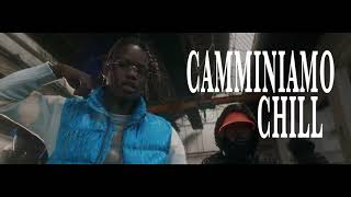 MBOSS FT YOUNG RAME & JAMIL - CAMMINIAMO CHILL