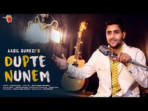 Aadil Gurezi - DUPTE Nunem (official video) 2018