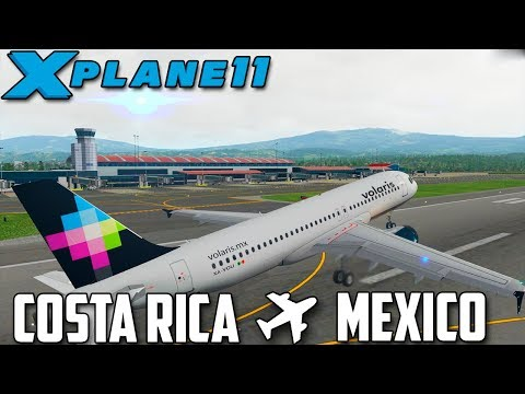 X PLANE 11 // VOLAMOS A MEXICO // COSTA RICA - CIUDAD DE MEXICO //