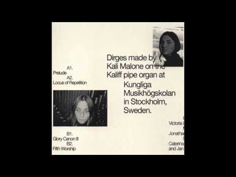 Kali Malone - Organ Dirges 2016-2017 [Ascetic House]