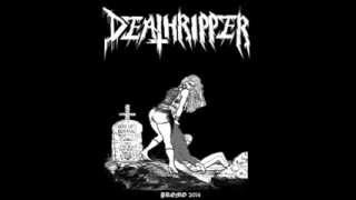 Deathripper - Sacrifice the Virgins Blood
