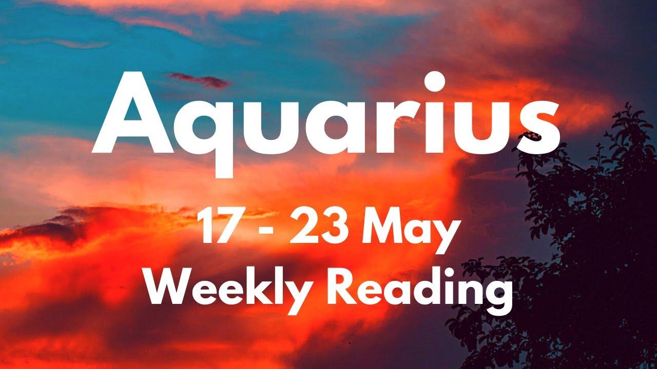 AQUARIUS DIVINE OVERSIGHT! DON'T WORRY! May 17 - 23