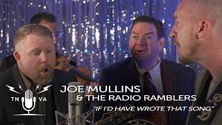 "Joe Mullins & The Radio Ramblers - ""If Id Have Wrote That Song"" - Radio Bristol Sessions"