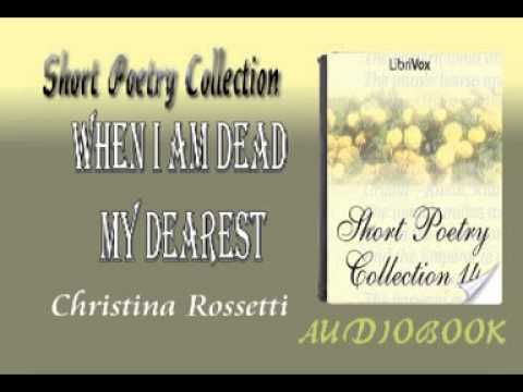 When I Am Dead My Dearest Christina Rossetti Audiobook Short Poetry