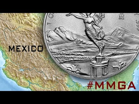 How The Silver Libertad Can Make Mexico Great Again #MMGA