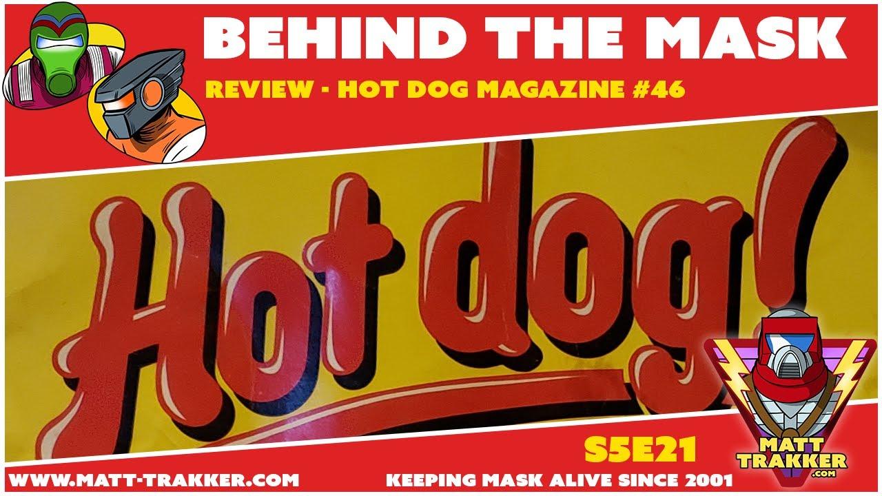 Merch Review - Hot Dog Magazine #46 - S5E22