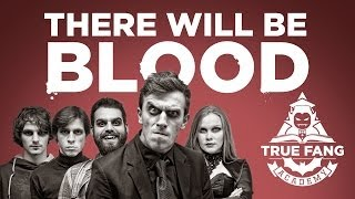 True Fang Academy: There Will Be Blood